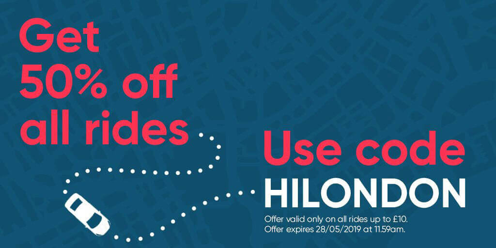 Use the promo code HILONDON for 50% off all rides