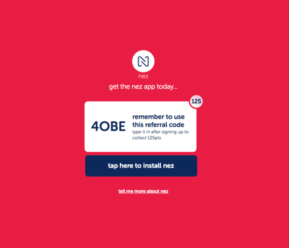 Nez referral code - 125 points bonus with the code 4OBE