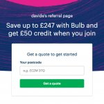 Bulb referral code - refer a friend offer - UK - green energy supplier bonus when you join