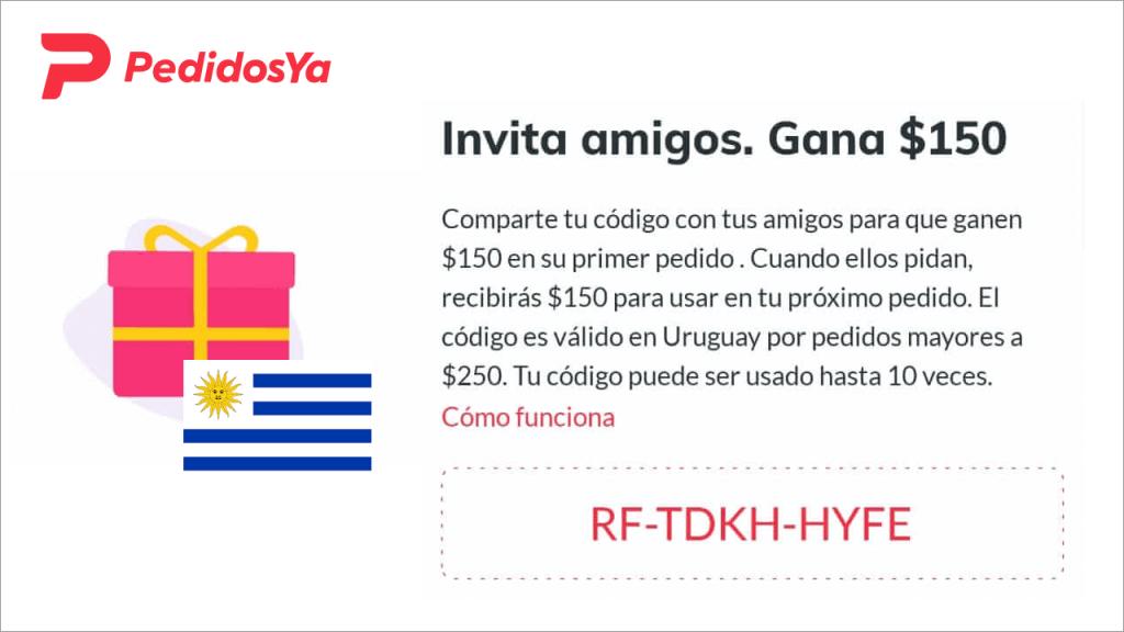 Referral code PedidosYa codigo - Uruguay Descarga PedidosYa, ingresa mi código RF-TDKH-HYFE y gana $150 en tu primer pedido.