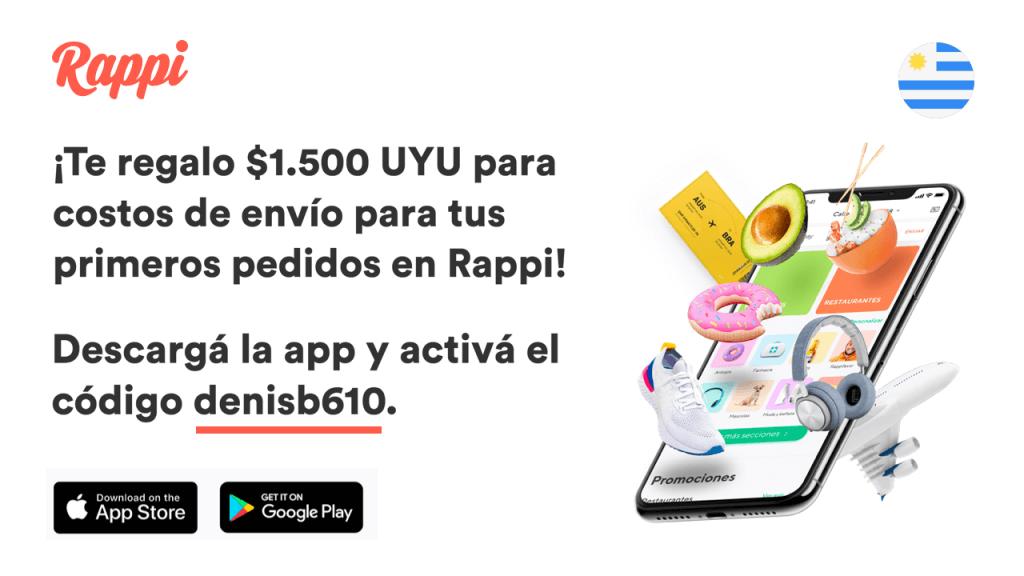 Rappi código amigo denisb610 te regalo $1.500 UYU para costos de envío para tus primeros pedidos en Rappi, Uruguay