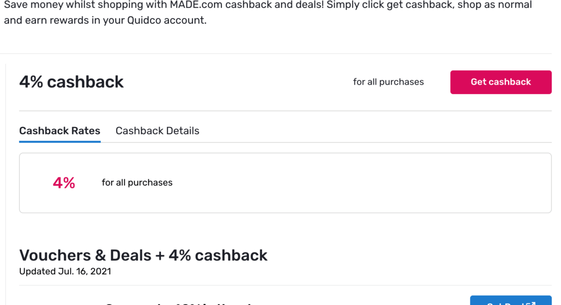 Made com discount 4% on all purchase + 5GBP with Quidco cashback